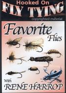 Hooked On Fly Tying: Renes Favorite Flies With Rene Harrop