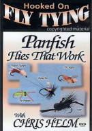 Hooked On Fly Tying: Panfish Flies That Work With Chris Helm