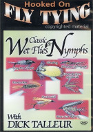 Hooked On Fly Tying: Classic Wet Flies & Nymphs With Dick Talleur