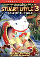 Stuart Little 3: The Call Of The Wild - Special Edition