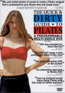 Quick & Dirty Guide To Pilates, The: Part 1