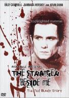 Ted Bundy Story, The: The Stranger Beside Me