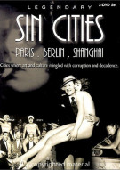 Legendary Sin Cities: Paris, Berlin & Shanghai