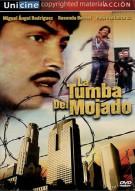 La Tumba Del Mojado (The Undocumented Tomb)