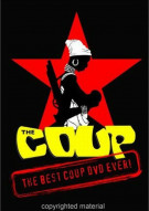 Coup, The: The Best Coup DVD Ever!