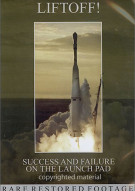 Liftoff!: Success And Failure On The Launch Pad