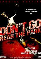 Dont Go Near The Park: Special Edition