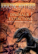Amazing Mysteries: Dinosaur Extinction