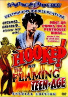 Hooked / The Flaming Teenage