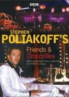 Stephen Poliakoffs Friends & Crocodiles