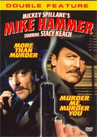 Mickey Spillanes Mike Hammer: More Than Murder / Murder Me, Murder You (Double Feature)