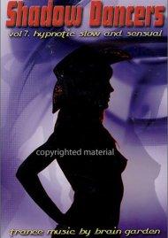 Shadow Dancers: Volume 7 -  Slow & Sensual