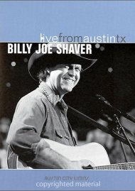 Billy Joe Shaver: Live From Austin, TX