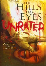 Hills Have Eyes, The: Unrated