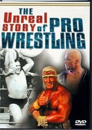 Unreal Story of Pro Wrestling, The