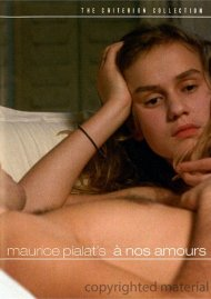 A Nos Amours: The Criterion Collection