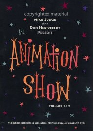 Animation Show, The: Volumes 1 & 2