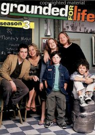 Grounded For Life: Season Three