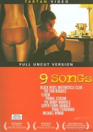 9 Songs: Unrated Directors Cut