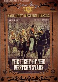 Zane Grey Western Classics: Light Of The Western Stars