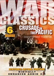 War Classics: Volume 7 - Crusade In The Pacific