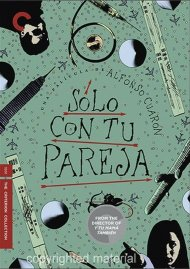 Solo Con Tu Pareja: The Criterion Collection