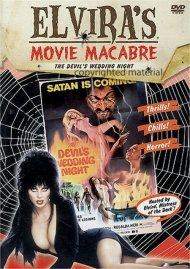 Elviras Movie Macabre: The Devils Wedding Night