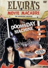 Elviras Movie Macabre: The Doomsday Machine