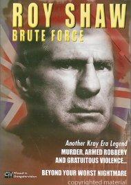 Roy Shaw: Brute