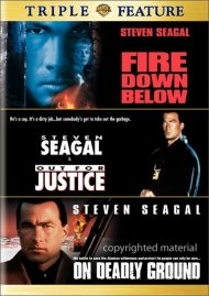 Fire Down Below / Out For Justice / On Deadly Ground (Triple Feature)