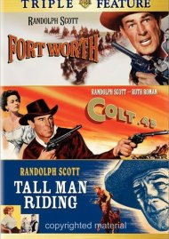 Forth Worth / Colt 45 / Tall Man Riding (Triple Feature)