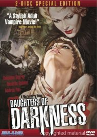 Daughters Of Darkness: 2 Disc Special Edition