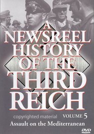Newsreel History Of The Third Reich, A: Volume 3