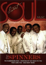 Sweet Soul Music: The Spinners