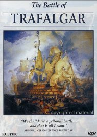 Campaigns Of Napoleon: Battle of Trafalgar, The