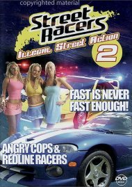 Street Racers: Illegal Street Action 2