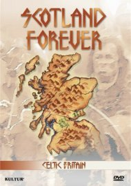 Celtic Britain: Scotland Forever