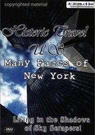 Historic Travel U.S.: Many Faces of New York
