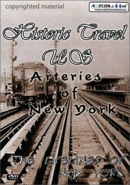 Historic Travel U.S.: Arteries of New York