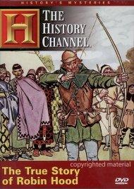 Historys Mysteries: The True Story of Robin Hood