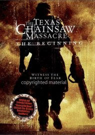 Texas Chainsaw Massacre, The: The Beginning