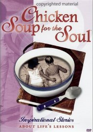 Chicken Soup For The Soul: Inspirational Stories About Lifes Lessons