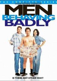Men Behaving Badly: The Complete Series (American Series)