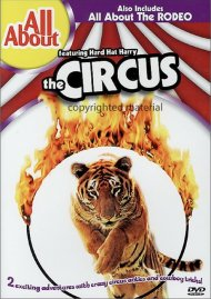 All About The Circus & The Rodeo