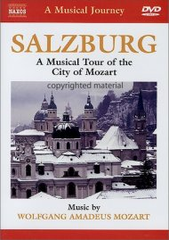 Musical Journey, A: Salzburg - A Musical Tour Of The City Of Mozart