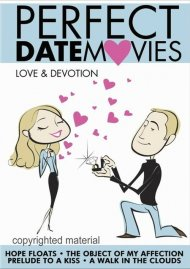Perfect Date Movies Volume 5: Love & Devotion