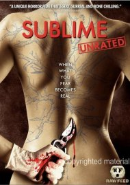 Sublime: Unrated