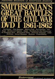 Smithsonians Great Battles Of The Civil War: Volume 1