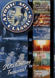Atomic Age Classics: Volume 3 - A-Bombs, Fallout & Nuclear War