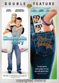 Cinderella Story, A / The Sisterhood Of The Traveling Pants (Double Feature)
